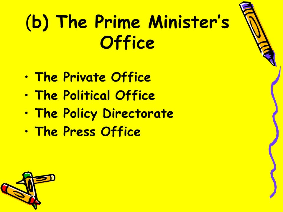 (a) The Cabinet Office Headed by Cabinet Secretary, who is also head of the Civil Service Prepares Agenda for Cabinet meetings Issues instructions to