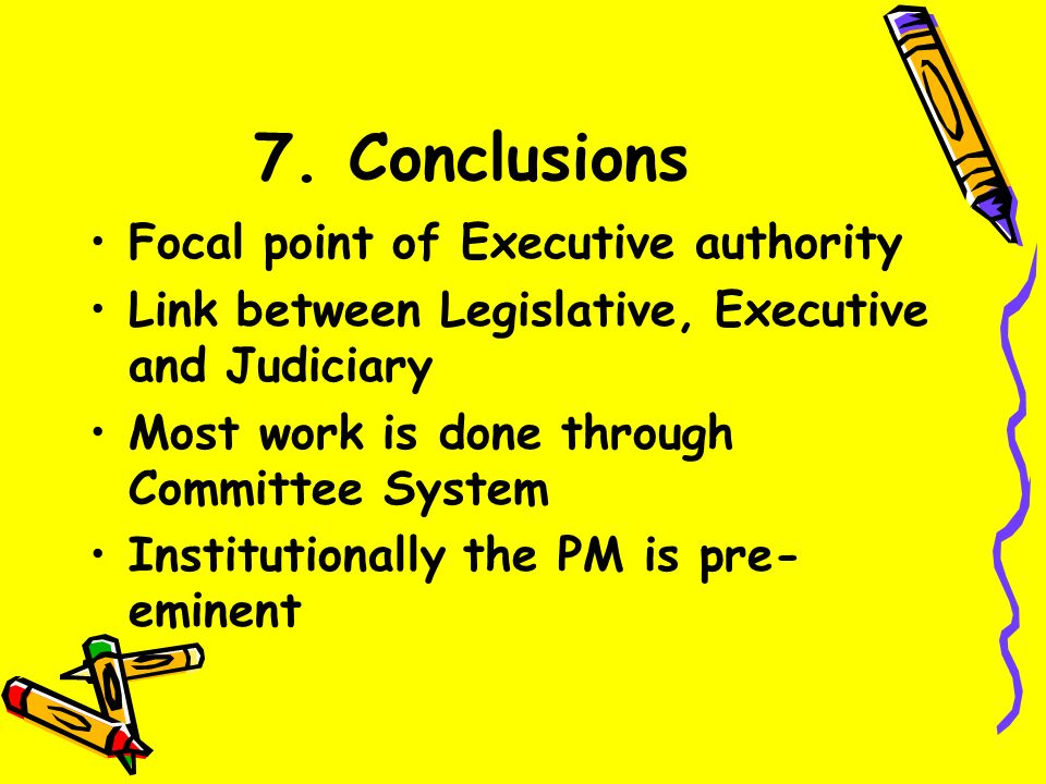 6. Prime Ministerial or Cabinet Power Prime Ministers have always been powerful The Cabinet System favours the Prime Minister even when he is weak The