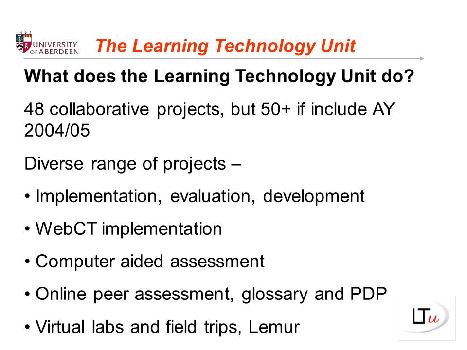 What does the Learning Technology Unit do.How many students use WebCT.