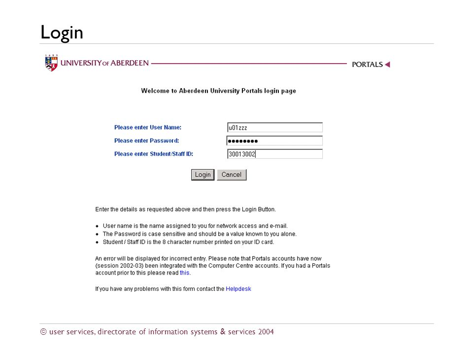 © user services, directorate of information systems & services 2004 Login