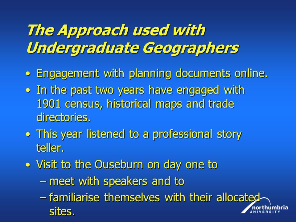 The Approach used with Undergraduate Geographers Engagement with planning documents online.Engagement with planning documents online. In the past two