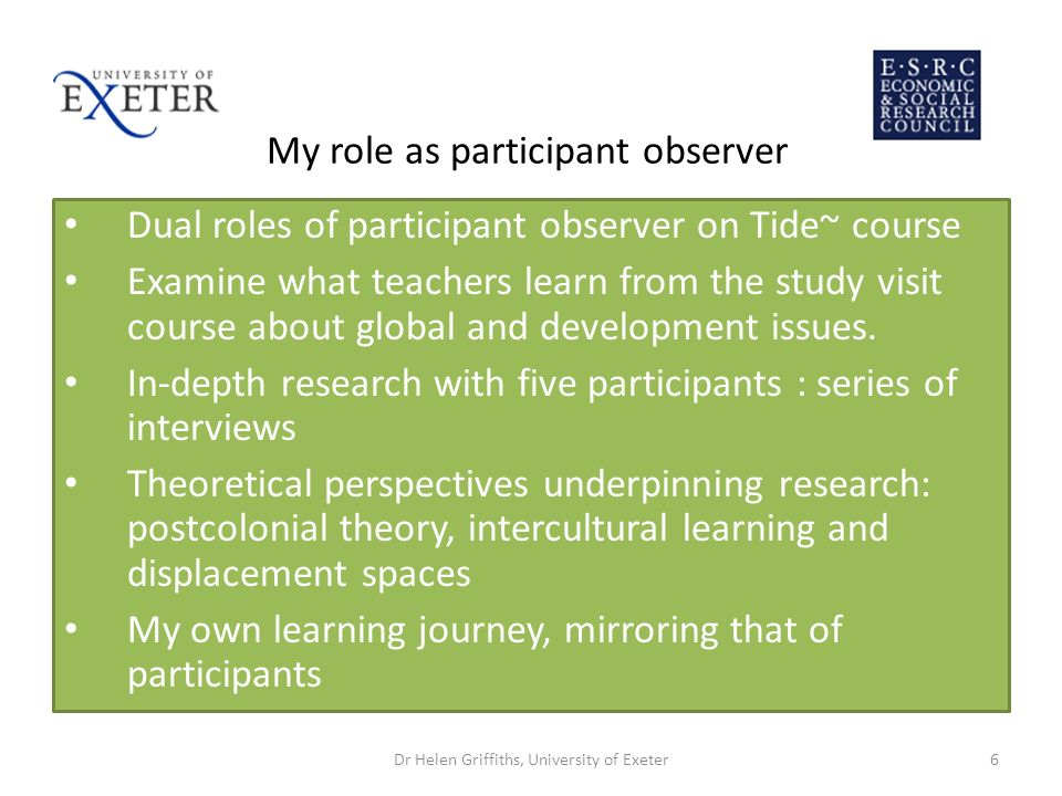 Juggling the roles of participant & observer Participant observation: an oxymoron.