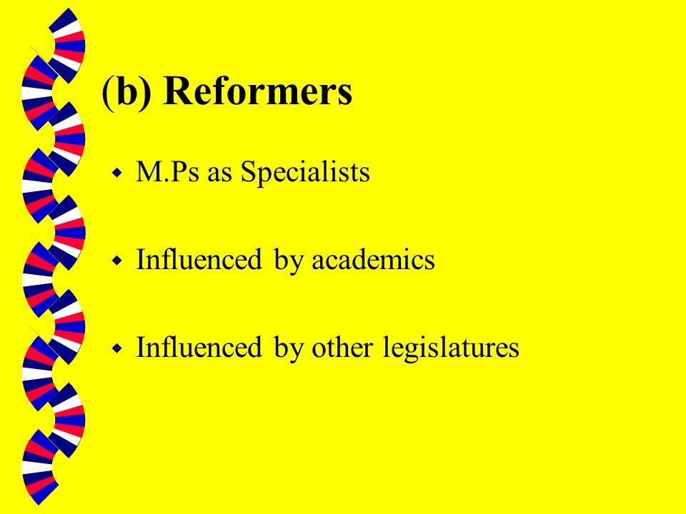 (a) Traditionalists w M.P.s as Generalists w Romantics w Pragmatists