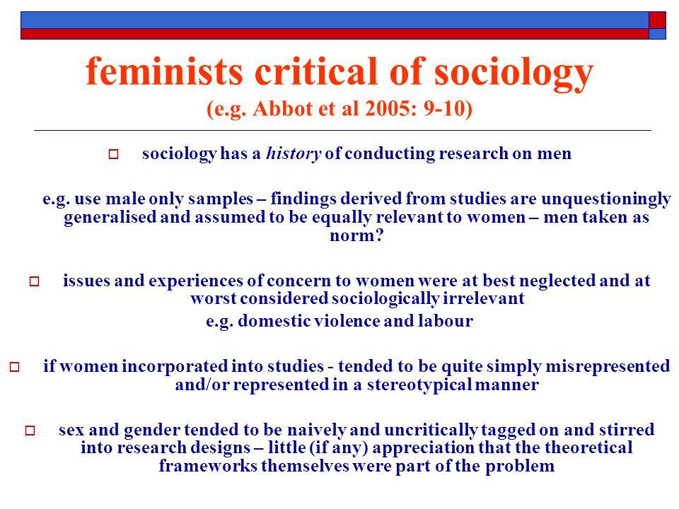 feminists critical of sociology (e.g.
