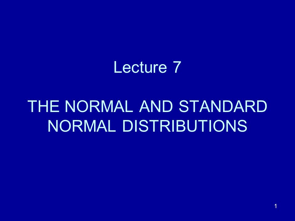 12 Specifying a normal distribution Suppose that a variable X has a normal distribution with mean μ and standard deviation σ.
