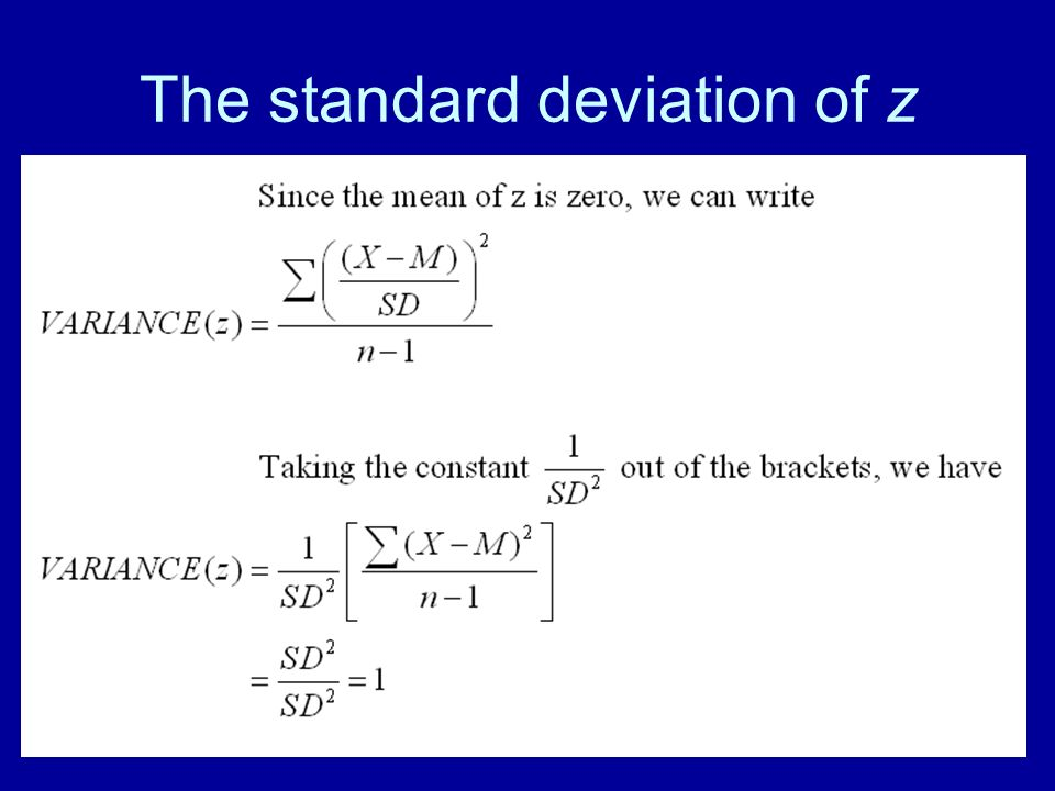 40 The standard deviation of z