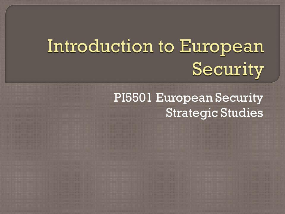 PI5501 European Security Strategic Studies