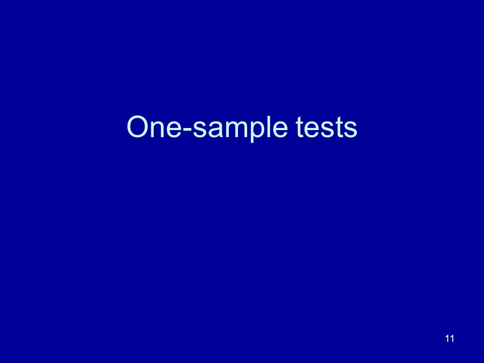 11 One-sample tests