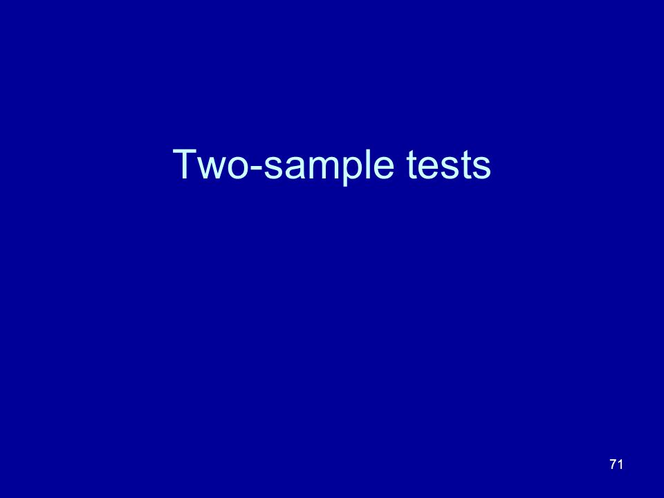 71 Two-sample tests