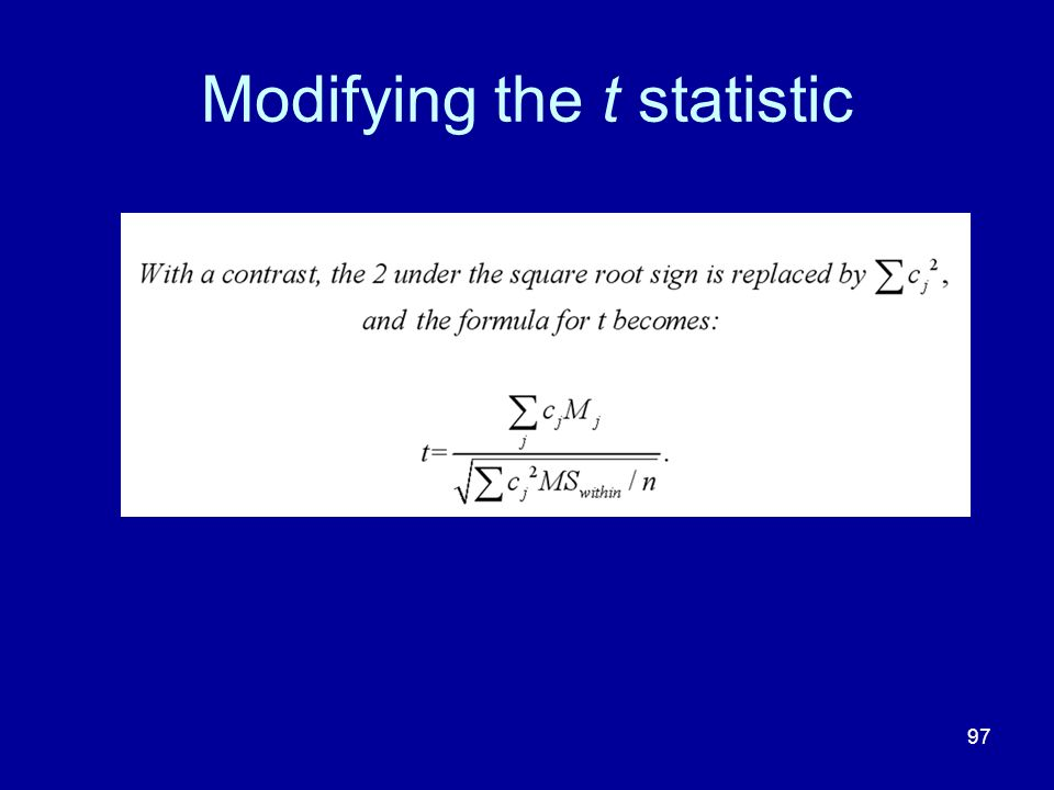 97 Modifying the t statistic