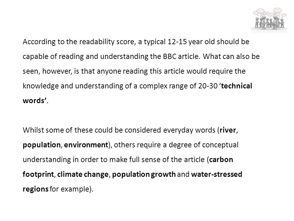 According to the readability score, a typical 12-15 year old should be capable of reading and understanding the BBC article.