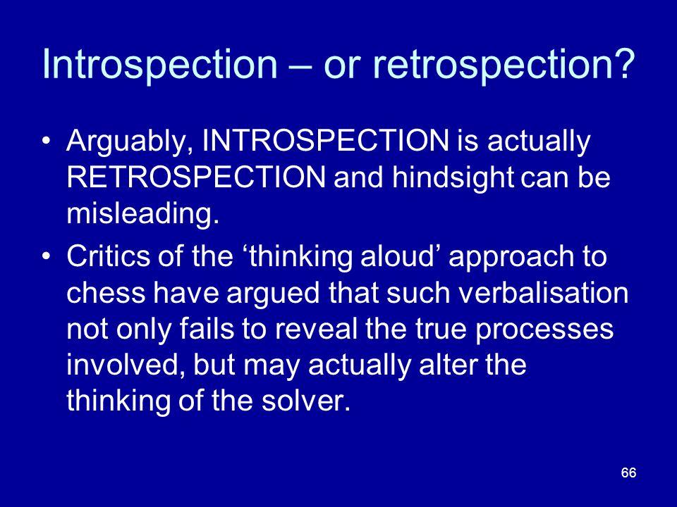 66 Introspection – or retrospection.