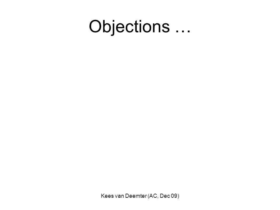 Kees van Deemter (AC, Dec 09) Objections …