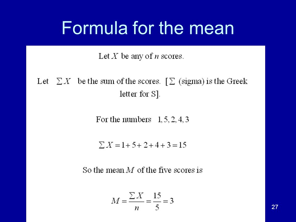 27 Formula for the mean