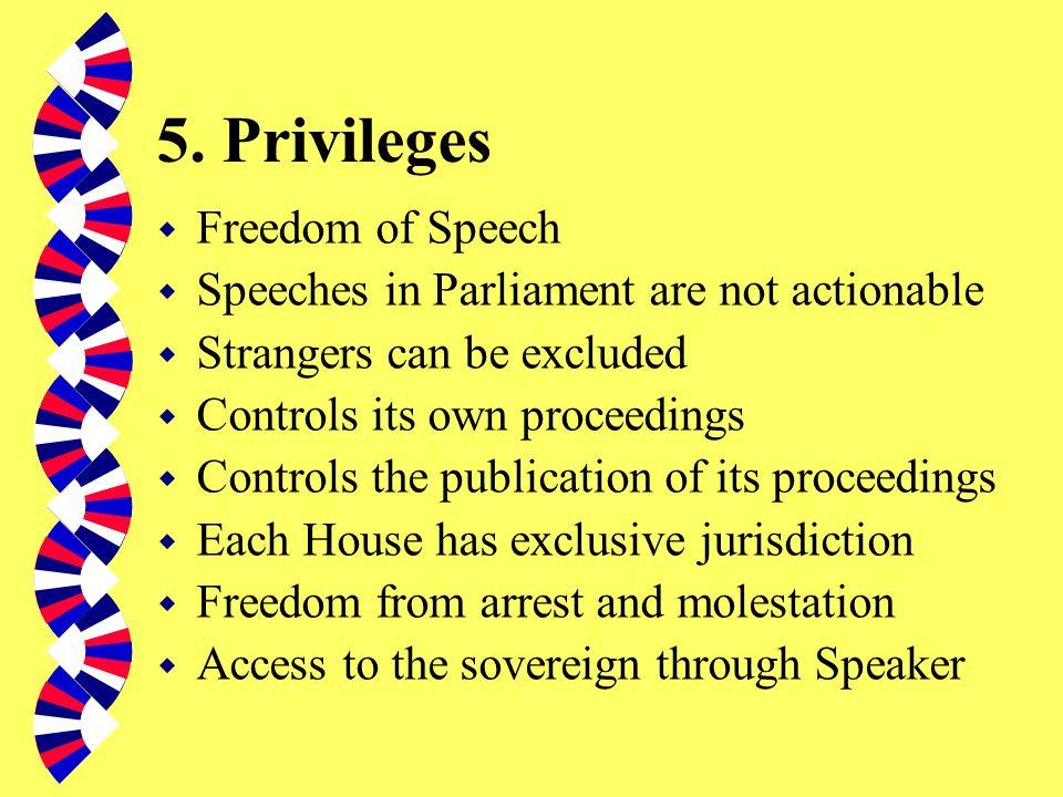 4. Functions of Parliament w Provides personnel for the government w Representational w Legislative w Legitimating w Financial w Debating w Scrutinisi