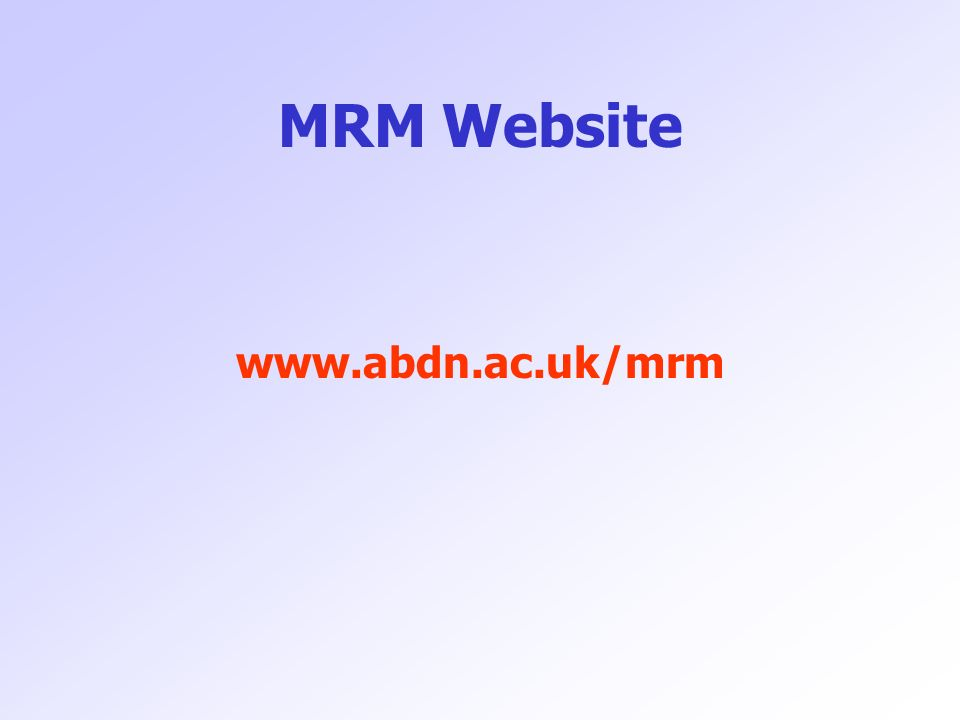MRM Website www.abdn.ac.uk/mrm