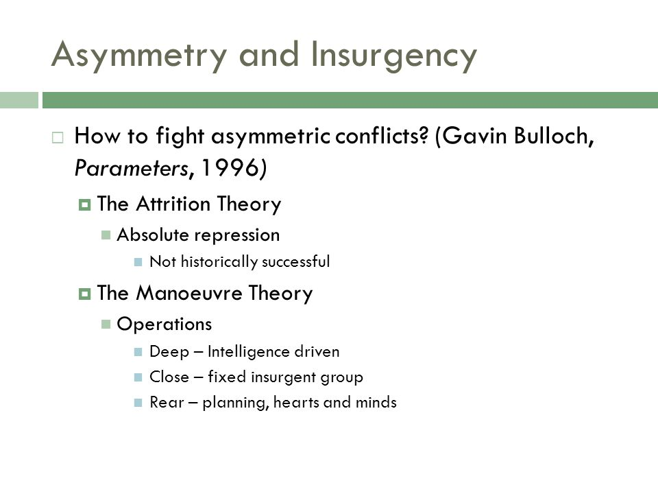 Asymmetry and Insurgency How to fight asymmetric conflicts.