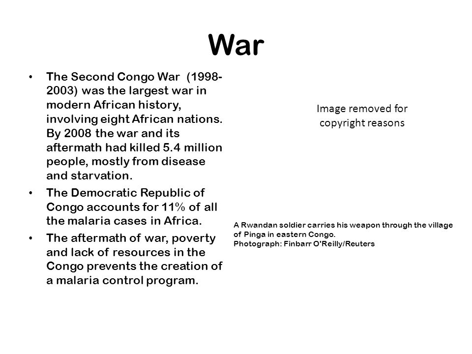 War The Second Congo War (1998- 2003) was the largest war in modern African history, involving eight African nations. By 2008 the war and its aftermat