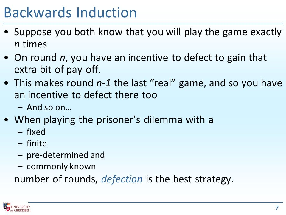 8 Axelrods Tournament Suppose you play the prisoners dilemma game against a range of opponents.