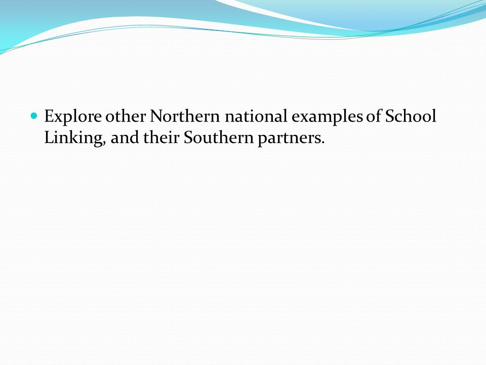 Explore other Northern national examples of School Linking, and their Southern partners.