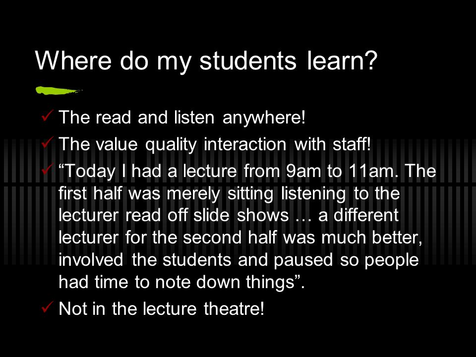 Where do my students learn. The read and listen anywhere.