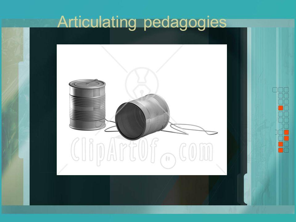 Articulating pedagogies
