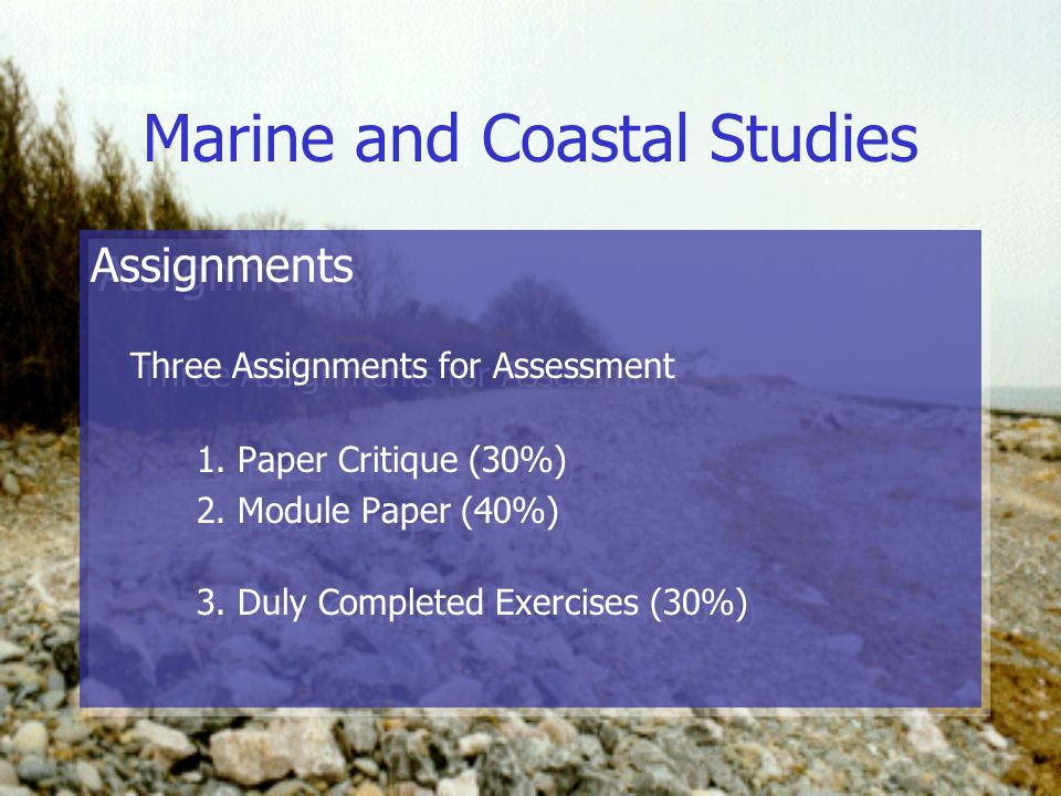 Marine and Coastal Studies Assignments Three Assignments for Assessment 1.