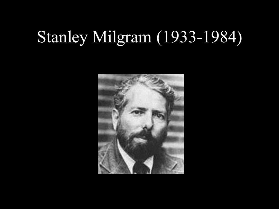 Stanley Milgram (1933-1984)