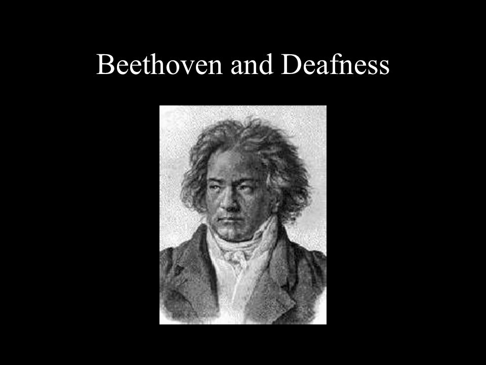 Beethoven and Deafness