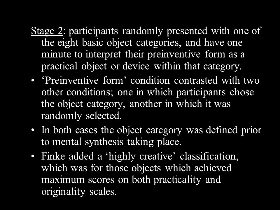 Stage 2: participants randomly presented with one of the eight basic object categories, and have one minute to interpret their preinventive form as a