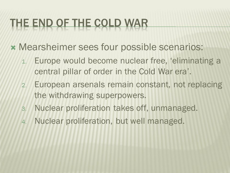 Argues that: US should encourage German nuclear armament but limit further proliferation US should remain in a limited way in Europe US should intervene in cases of hypernationalism Looking back, how many make sense now?