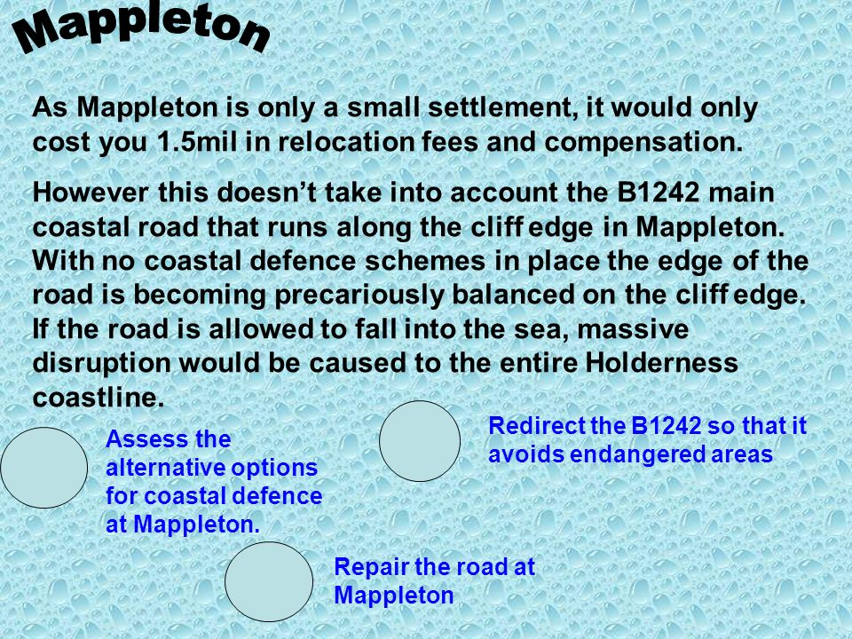 As Mappleton is only a small settlement, it would only cost you 1.5mil in relocation fees and compensation.