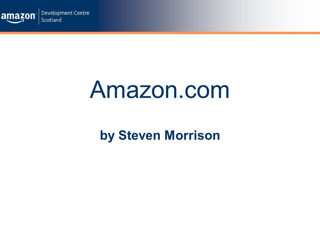 Contents Intro to Amazon Amazon in Scotland Dynamic Campaigns Extreme Programming