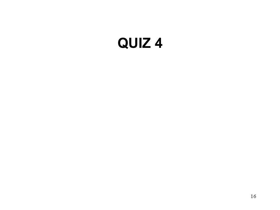 16 QUIZ 4