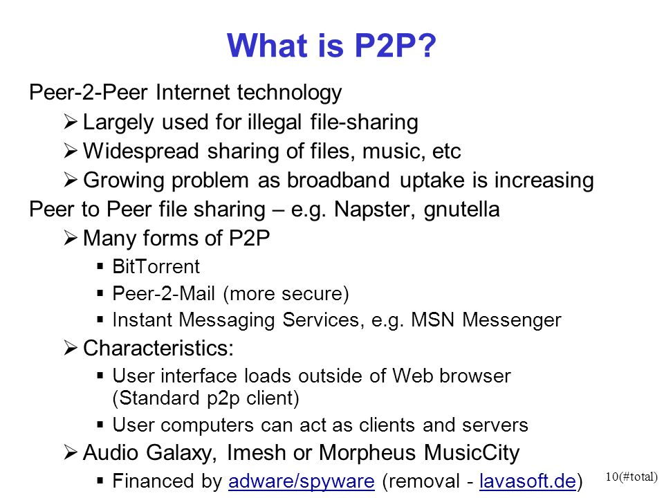 10(#total) What is P2P.