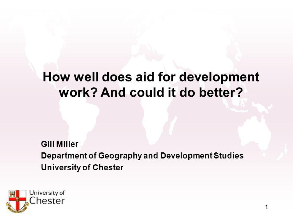1 How well does aid for development work. And could it do better.