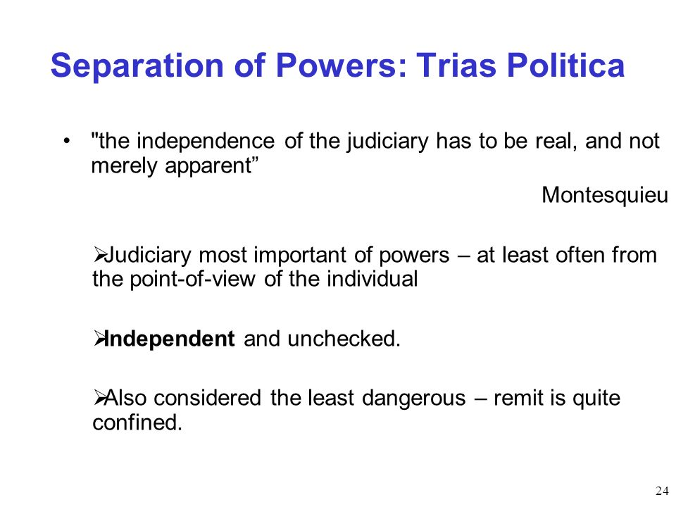 24 Separation of Powers: Trias Politica