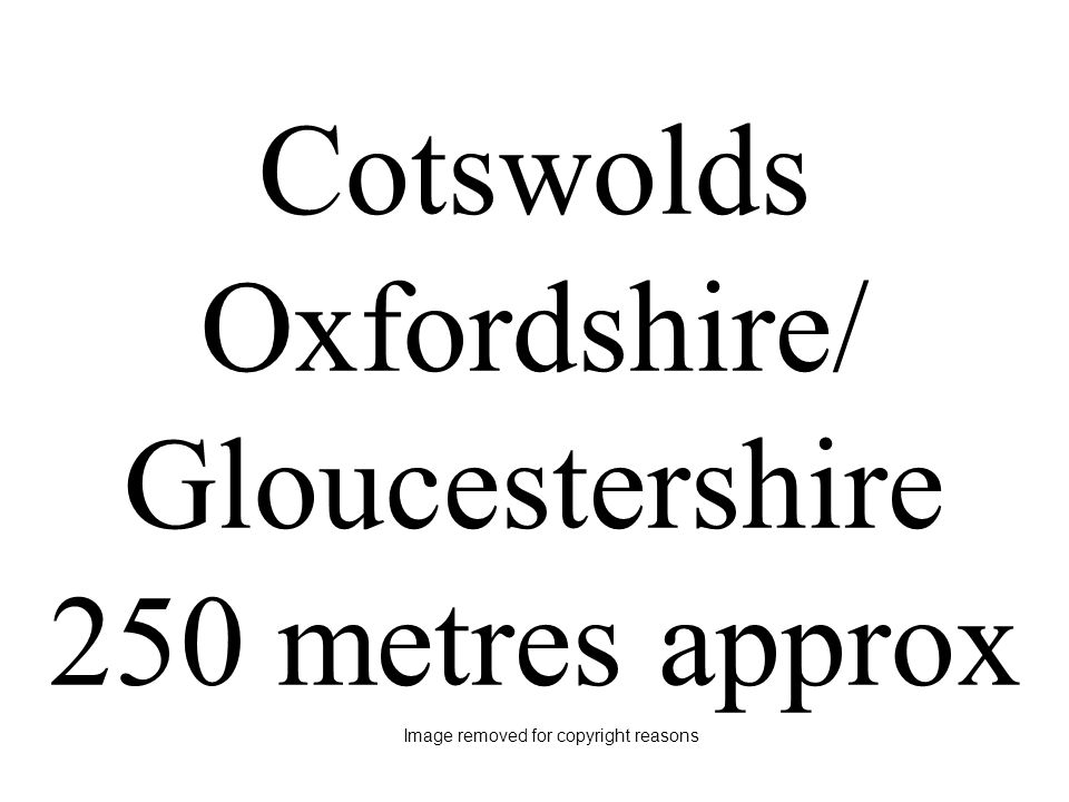 Cotswolds Oxfordshire/ Gloucestershire 250 metres approx Image removed for copyright reasons
