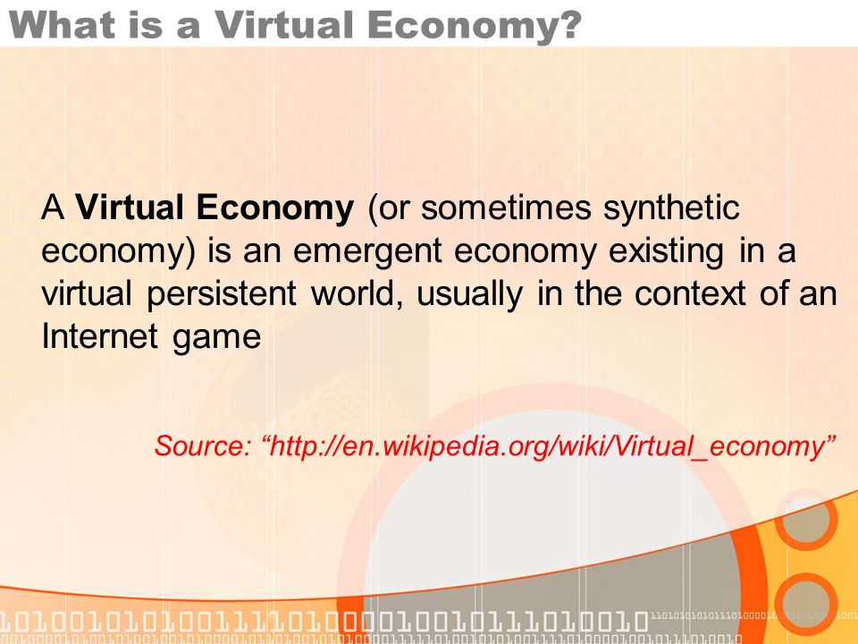 What is a Virtual Economy.