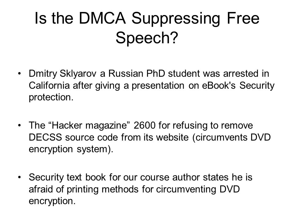 Is the DMCA Suppressing Free Speech.