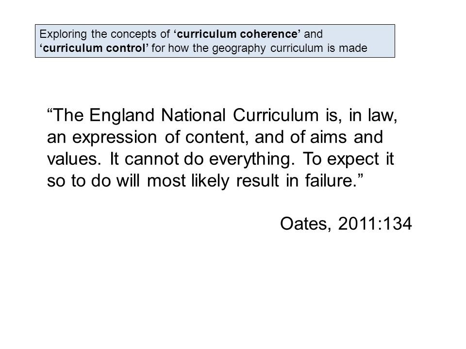 The England National Curriculum is, in law, an expression of content, and of aims and values.
