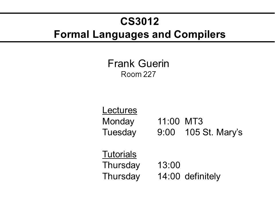 Formal Languages Languages: English, Spanish,...PASCAL, C,...
