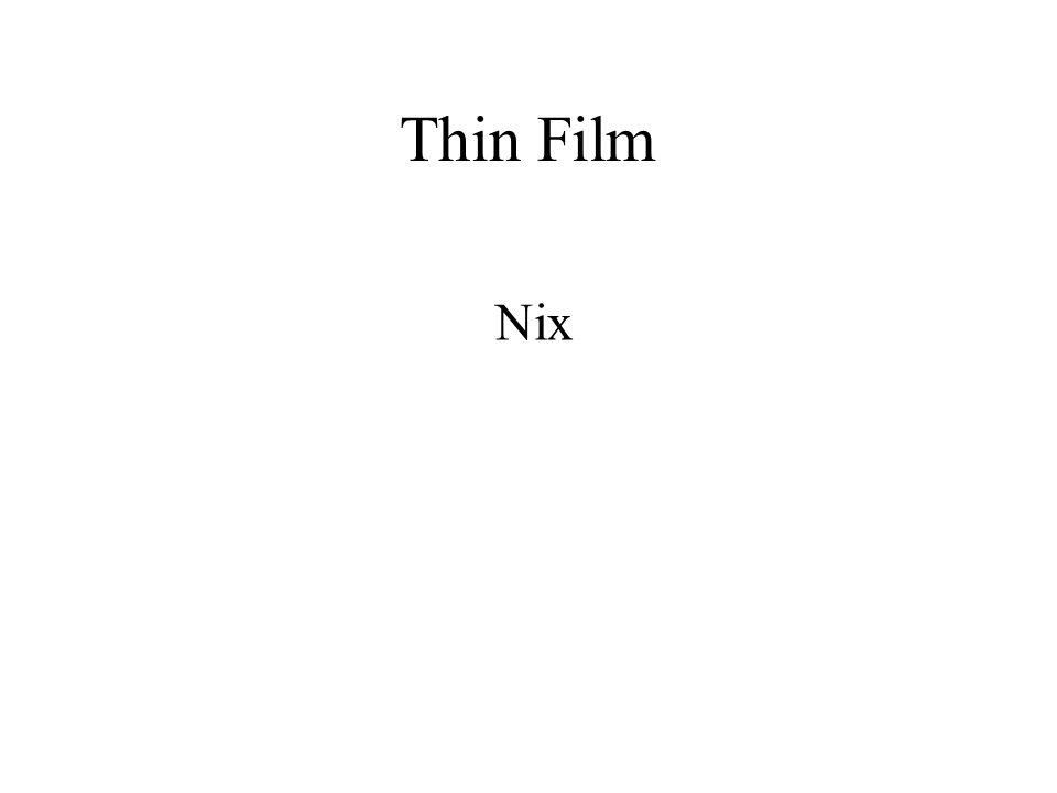 Thin Film Nix