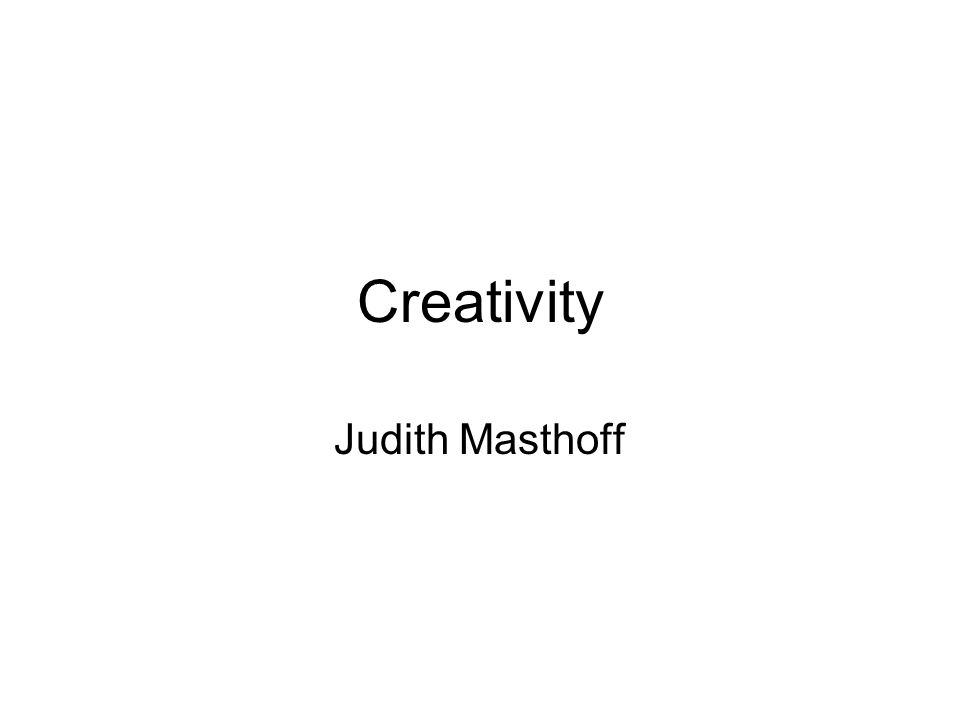 Creativity Judith Masthoff