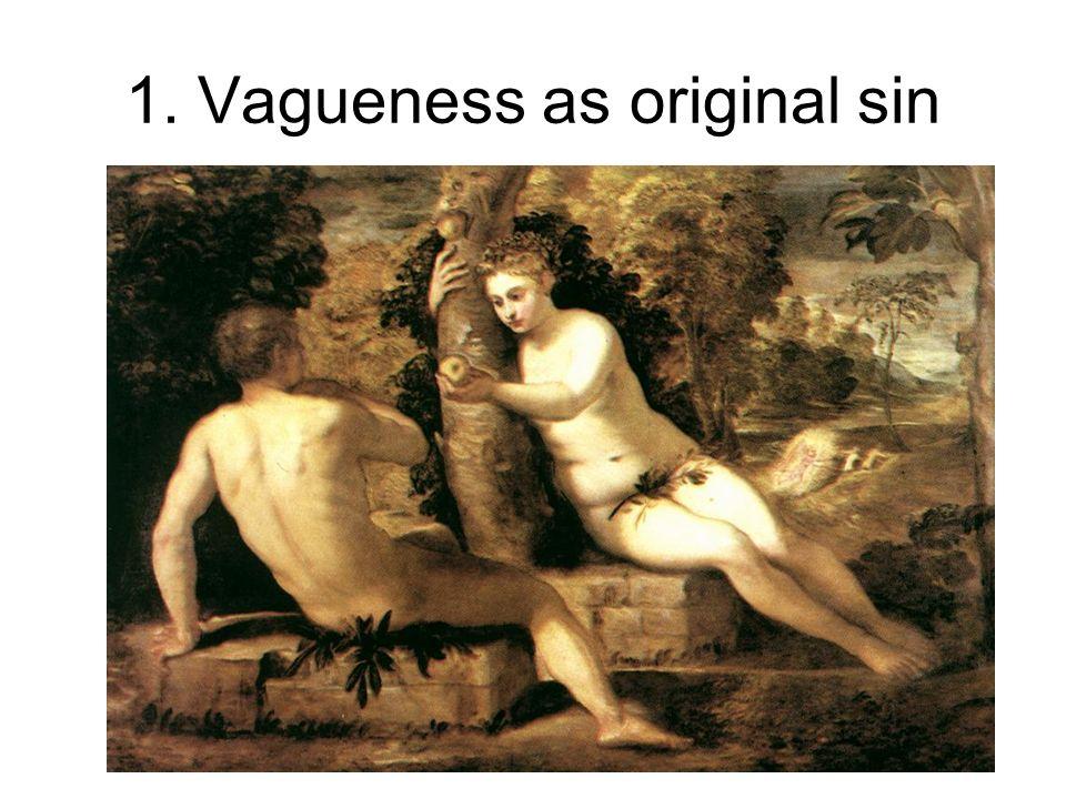 Kees van Deemter. For Institut Nicod, Jan 2009 1. Vagueness as original sin