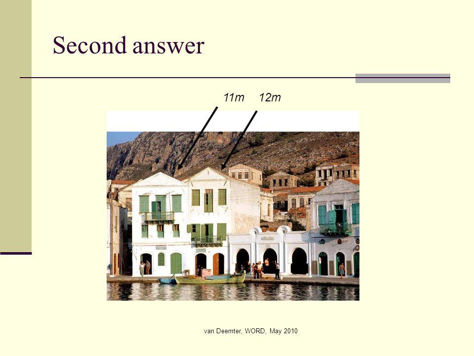 van Deemter, WORD, May 2010 Second answer 11m 12m