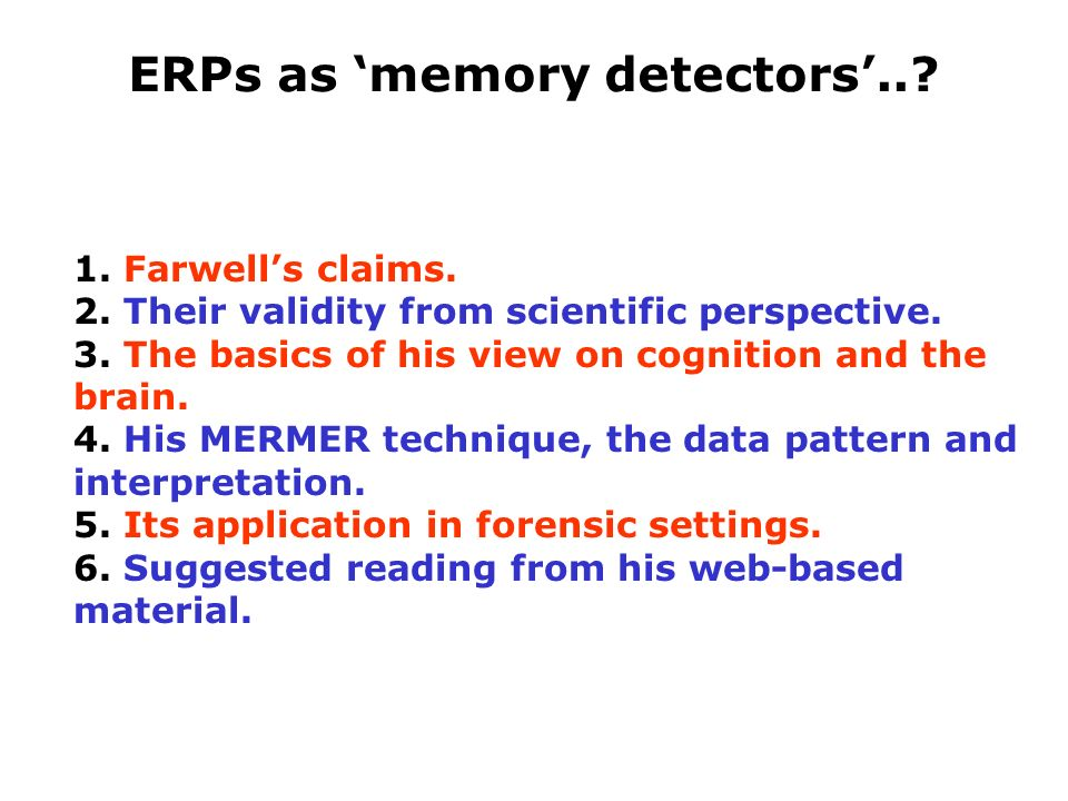 1. Farwells claims. 2. Their validity from scientific perspective.