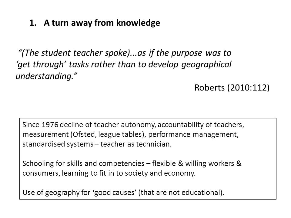 1.The knowledge turn 1.Policy- (DfE 2010), National Curriculum Consultation 2.