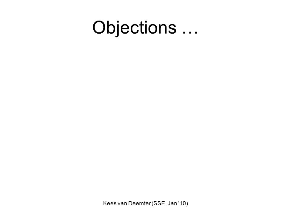 Kees van Deemter (SSE, Jan 10) Objections …