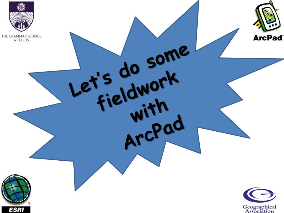Lets do some fieldwork with withArcPad